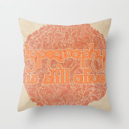 Typo is still alive Throw Pillow