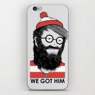 We Got Him iPhone & iPod Skin