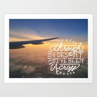 I've Been Through The De… Art Print