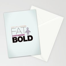 Don`t call me fat Stationery Cards