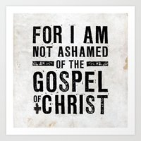 Romans 1:16 Not Ashamed Art Print