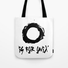O is for onix  Tote Bag