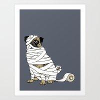 The Mummy Pug Return Art Print