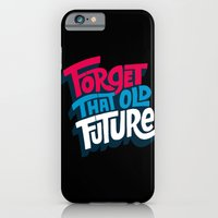 Forget that Old Future iPhone 6 Slim Case
