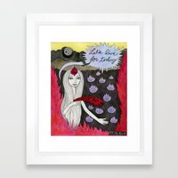 Let's Live For Today Framed Art Print