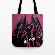 Gaudi - Be Gothic! Tote Bag