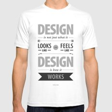 Design is how it works Mens Fitted Tee White SMALL