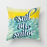 Sail On Sailor, Throw Pillow