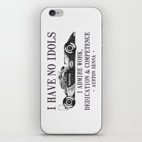 I Have No Idols - Senna … iPhone & iPod Skin