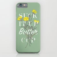 iPhone & iPod Case featuring Suck it Up Buttercup by Zeke Tucker