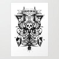 Create Or Die Art Print