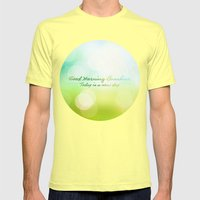 Good Morning Sunshine - Today is a new day Mens Fitted Tee Lemon SMALL