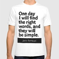 One day I will find the right words and they will be simple Mens Fitted Tee White SMALL