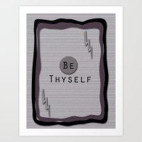 Be Thyself Art Print