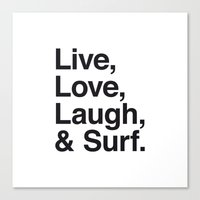 Live Love Laugh and Surf Canvas Print
