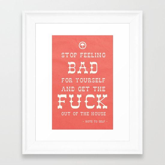 Note To Self Framed Art Print