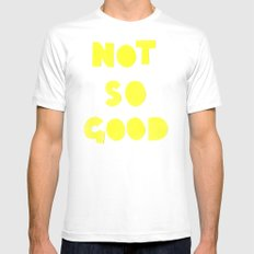Not So Good SMALL Mens Fitted Tee White
