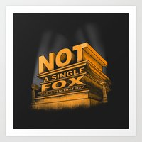 Not a single fox was given that day Art Print