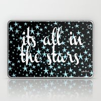 it's all in the stars Laptop & iPad Skin