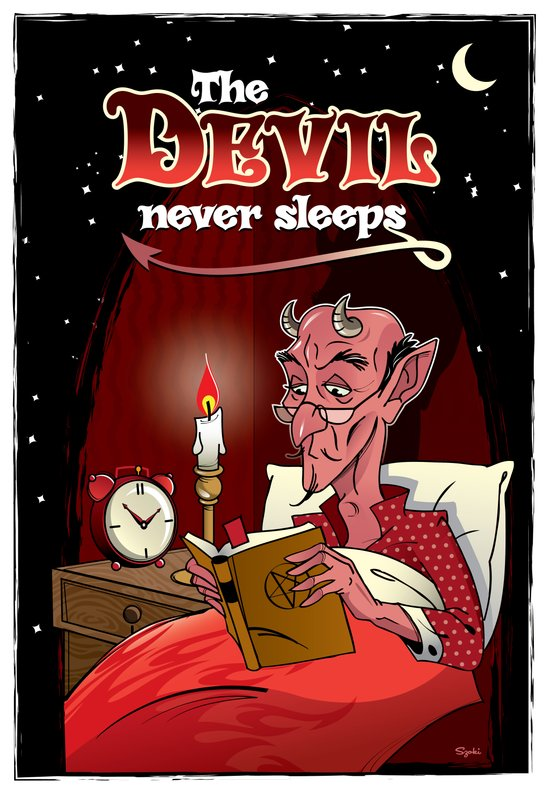 The Devil Never Sleeps Art Print