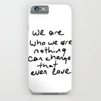 we are who we are iPhone 6 Slim Case