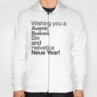 Happy Helvetica Neue Yea… Hoody