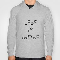 Less Is More II Hoody