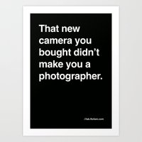 That New Camera You Boug… Art Print