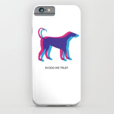 In Dog We Trust iPhone 6 Slim Case