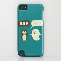 iPod Touch Cases featuring Boo Hoo by AGRIMONY // Aaron Thong