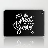 Great To See You Laptop & iPad Skin