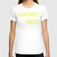 adventure T-shirts featuring Adventure by Tina Crespo