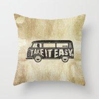 Take It Easy - Tribute Throw Pillow