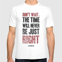 Don't Wait Mens Fitted Tee White SMALL