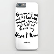 Isaiah 58:9 Slim Case iPhone 6s