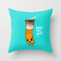 Imma Kill You Throw Pillow