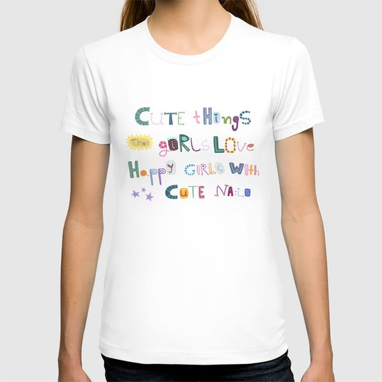 CUTE THINGS T-shirt