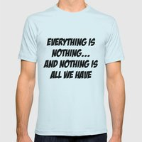 everything is nothing Mens Fitted Tee Light Blue SMALL