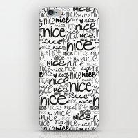 Nice Nice Nice iPhone & iPod Skin