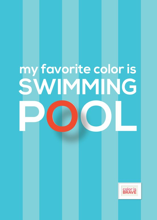 My favorite color is swimming pool Art Print