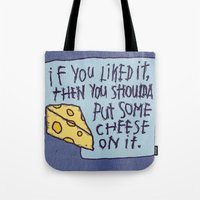 Cheese On It Tote Bag