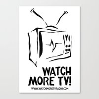 Watch More TV Radio Canvas Print