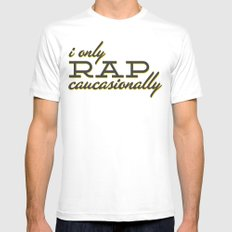 I Only Rap Caucasionally Mens Fitted Tee White SMALL