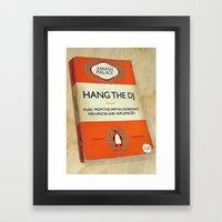 Hang The DJ #3 Poster Framed Art Print