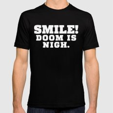 Smile! Doom is Nigh. SMALL Black Mens Fitted Tee