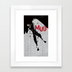 Mud Framed Art Print