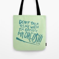 I'M SERIOUS ABOUT OREOS Tote Bag