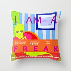 I'm a FREAK Throw Pillow