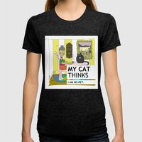 My cat thinks I am his pet Womens Fitted Tee Tri-Black SMALL