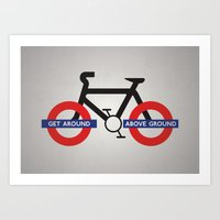 Get Around Above Ground Art Print